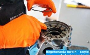 Regeneracja turbin - części do turbosprężarek