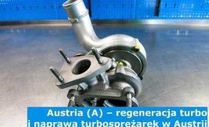 Austria (A) – regeneracja turbo i naprawa turbosprężarek w Austrii – cała Europa