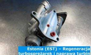 Estonia (EST) – Regeneracja turbosprężarek i naprawa turbin w Estonii (Eesti) – cała Europa
