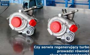 Czy serwis regenerujący turbo prowadzi również skup turbosprężarek?