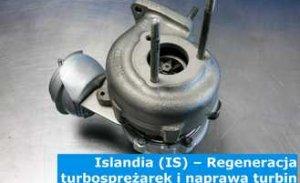 Islandia (IS) – Regeneracja turbosprężarek i naprawa turbin w Islandii (Ísland) – cała Europa