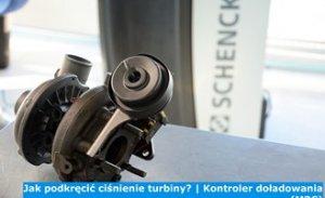 Jak podkręcić ciśnienie turbiny? | Kontroler doładowania (MBC)