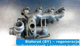 Białoruś (BY) – regeneracja turbosprężarek i naprawa turbin na Białorusi – cała Europa