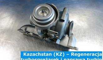 Kazachstan (KZ) – Regeneracja turbosprężarek i naprawa turbin w Kazachstanie (Қазақстан) – cała Europa