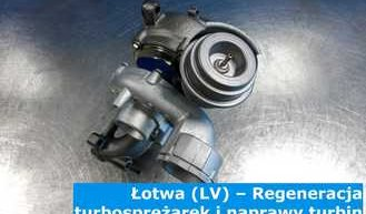 Łotwa (LV) – Regeneracja turbosprężarek i naprawa turbin w Łotwie (Latvija) – cała Europa