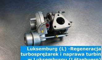 Luksemburg (L) -Regeneracja turbosprężarek i naprawa turbin w Luksemburgu (Lëtzebuerg) – cała Europa