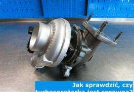 Jak sprawdzić, czy turbosprężarka jest sprawna?