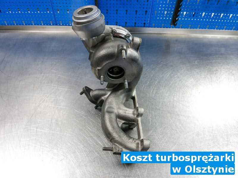 Turbiny po wizycie w warsztacie z Olsztyna - Koszt turbosprężarki, Olsztynie