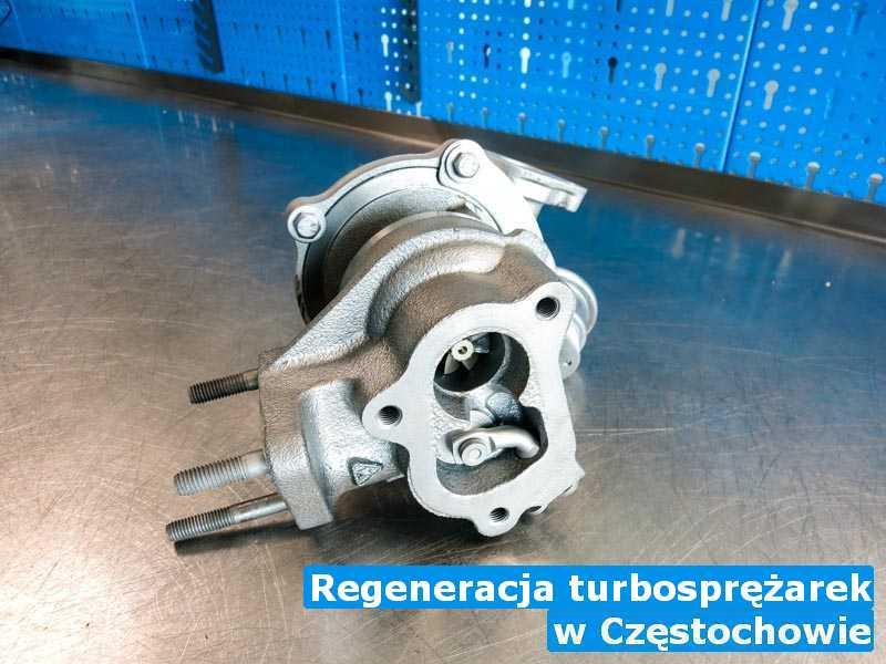 Turbosprężarki z gwarancją pod Częstochową - Regeneracja turbosprężarek, Częstochowie